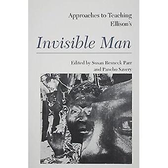 Ellisons Invisible Man by Susan Resneck Pierce - Susan Resneck Parr -
