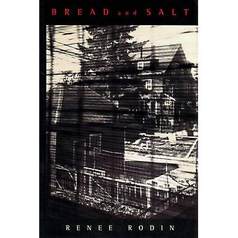 Bread and Salt by Renee Rodin - 9780889223677 Book