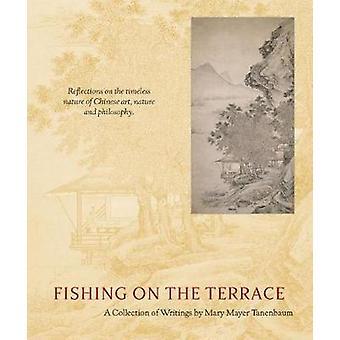 Fishing on the Terrace by Fishing on the Terrace - 9780911221589 Book