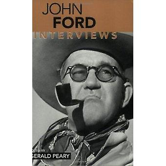 John Ford - Interviews by Gerald Peary - Gerald Peary - 9781578063987