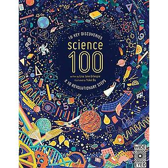 100 Steps for Science - Why It Works and How It Happened by Lisa Jane