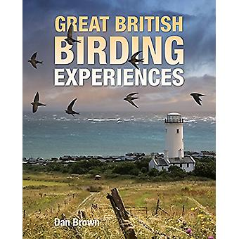 Great British Birding Experiences by Dan Brown - 9781921517754 Book