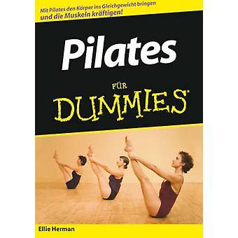 Pilates Fur Dummies by Ellie Herman - 9783527703685 Book