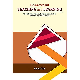 Contextual Teaching & Learning by M P Bindu - 9788177084542 Book