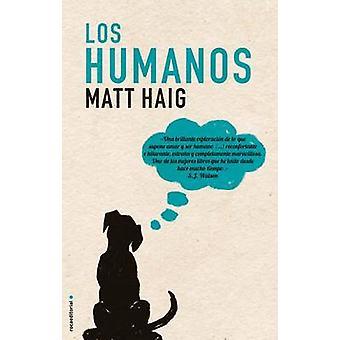 Los Humanos by Matt Haigh - Julia Osuna Aguilar - 9788499187174 Book