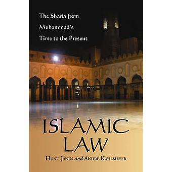 Lei islâmica - a Sharia de tempo de Muhammad ao presente por Hunt J
