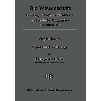 Vergleichende Mond Und Erdkunde by Gunther & Siegmund