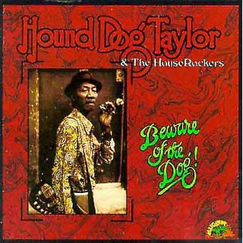 Hound Dog Taylor - Beware of the Dog [CD] USA import