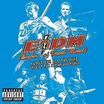 Águilas del Metal de la muerte - I amor usted todo el tiempo: en vivo en el Olympia en la importación de los E.e.u.u. de París [CD]