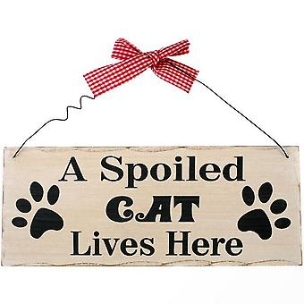 Something Different A Spoiled Cat Hanging Sign
