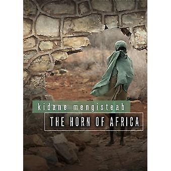 The Horn of Africa by Kidane Mengisteab - 9780745651224 Book