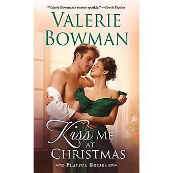 Küss mich an Weihnachten von Küss mich an Weihnachten - 9781250147523 Buch