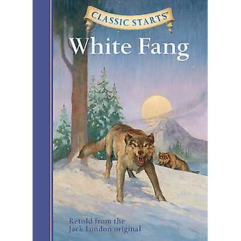 White Fang - Retold from the Jack London Original (Abridged edition) b