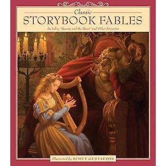 Classic Storybook Fables by Scott Gustafson - 9781579657048 Book