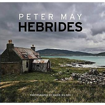 Hebrides by Peter May - David Wilson - 9781782062387 Book
