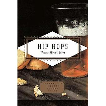 Hip Hops - Poems about Beer by Hip Hops - Poems about Beer - 9781841598
