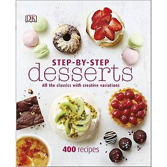 Step-By-Step Desserts by DK - 9780241189092 Book
