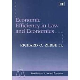 Economic Efficiency in Law and Economics (New edition) by Richard O.