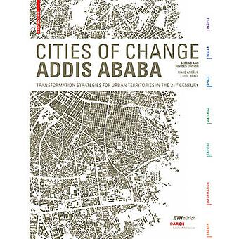 Cities of Change - Addis Ababa - Transformation Strategies for Urban T