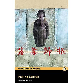 -Fallande löv--Nivå 4 (2: a reviderade upplagan) av Adeline Yen Mah -