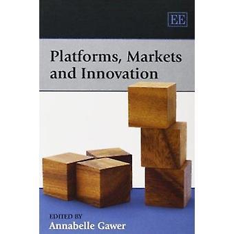 Plattformen - Märkte und Innovation von Annabelle Gawer - 9781848447899