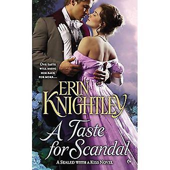 En smak för skandal: A förseglad med en kyss roman