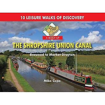 A Boot Up the Shropshire Union Canal: From Brewood to Market Drayton