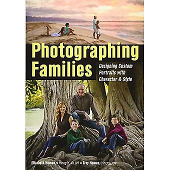 Photographing Families : Designing Custom Portraits with Character and Style