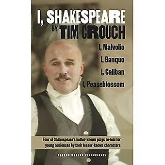 I, Shakespeare (Oberon Modern Playwrights)