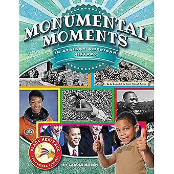 Monumental Moments in African American History (Black Heritage)