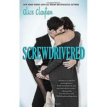 Screwdrivered (la série Cocktail)