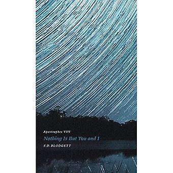 Apostrophes VIII: Rien n'est mais toi et moi (Robert Kroetsch Series)