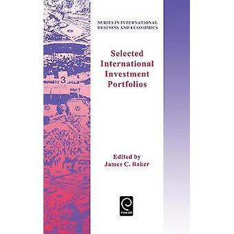 Selected International Investment Portfolios by Baker & J.
