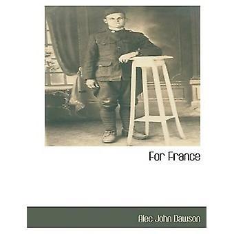 For France by Dawson & Alec John