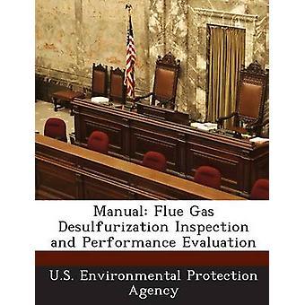 Manuell Flue Gas avsvavling inspektion och utvärdering av US Environmental Protection Agency