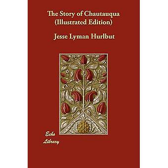 Historien om Chautauqua illustrerad upplaga av Hurlbut & Jesse Lyman
