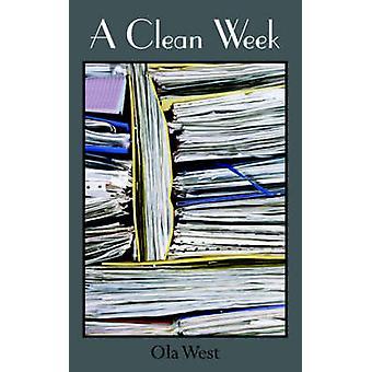 A Clean Week by West & Ola