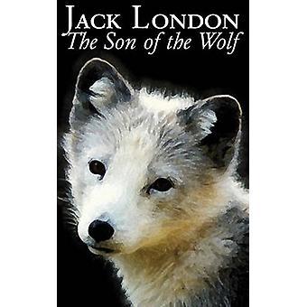Son till vargen av Jack London Fiction actionäventyr av London & Jack