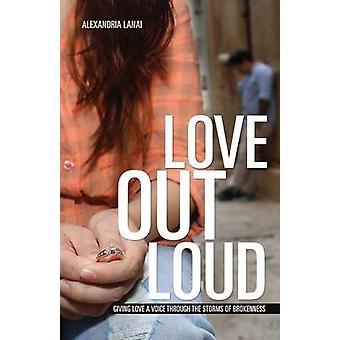 Liebe laut von Lanai & Alexandria