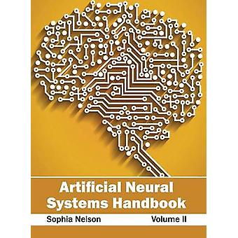 Artificial Neural Systems Handbook Volume II by Nelson & Sophia