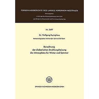 Berechnung der diabatischen Strahlungsheizung der Atmosphre fr und Winter Sommer par Peyinghaus & Wolfgang