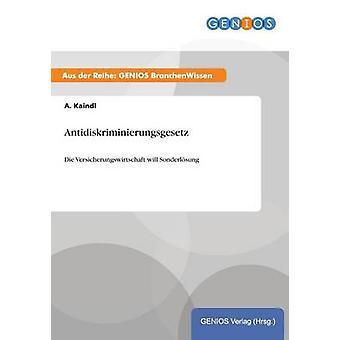 Antidiskriminierungsgesetz par Kaindl & A.
