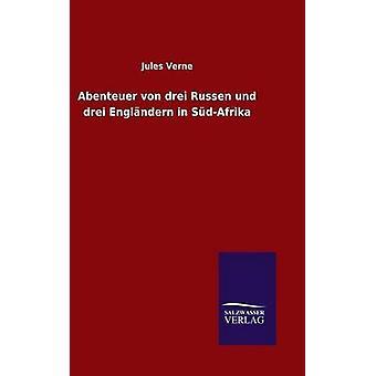 Abenteuer von drei Russen und drei Englndern in SdAfrika door de & Jules Verne