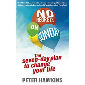 No Regrets on Sunday by Peter Hawkins