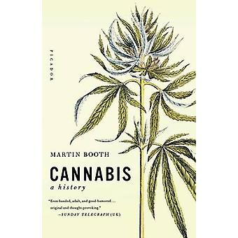 Cannabis - A History by Martin Booth - Booth - 9780312424947 Book