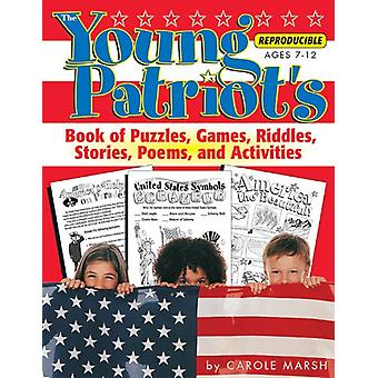 The Young Patriot's Book of Puzzles - Games - Riddles - Stories - Poe