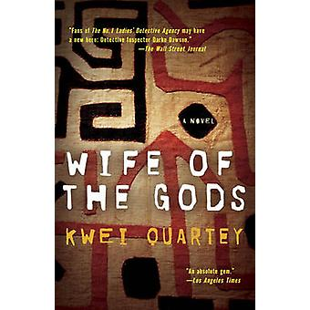 Wife of the Gods by Kwei Quartey - 9780812979367 Book