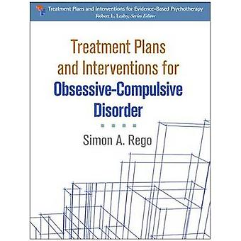 Treatment Plans and Interventions for Obsessive-Compulsive Disorder b