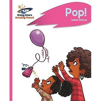 Reading Planet - Pop! - Pink B - Rocket Phonics by Reading Planet - Po