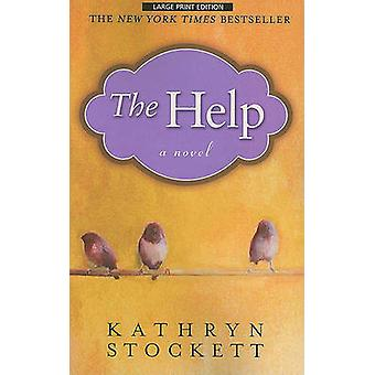 The Help (Large Print edition) by Kathryn Stockett - 9781594133886 Bo